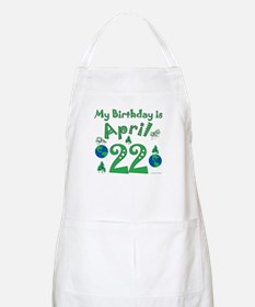 Earth Day Birthday April 22nd BBQ Apron