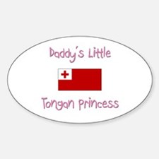 Daddy's little Tongan Princess Oval Decal
