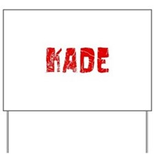 Kade Faded (Red) Yard Sign