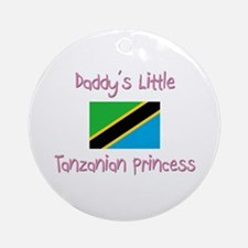 Daddy's little Tanzanian Princess Ornament (Round)