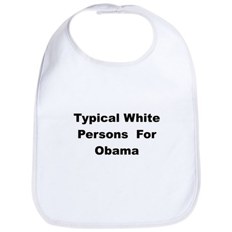 Typical White Person for Barack Bib