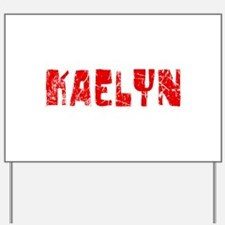 Kaelyn Faded (Red) Yard Sign