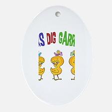 Chicks Dig Garrett Oval Ornament