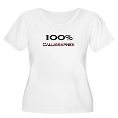 100 Percent Calligrapher T-Shirt