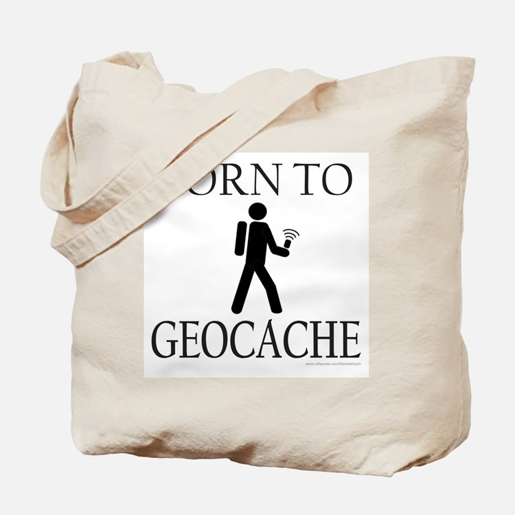 BORN TO GEOCACHE Tote Bag