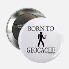 "BORN TO GEOCACHE 2.25"" Button"
