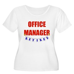 Retired Office Manager T-Shirt