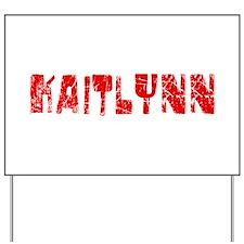 Kaitlynn Faded (Red) Yard Sign