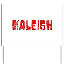 Kaleigh Faded (Red) Yard Sign