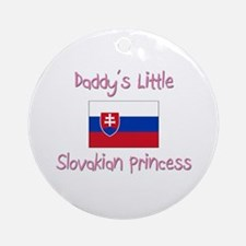 Daddy's little Slovakian Princess Ornament (Round)
