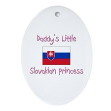 Daddy's little Slovakian Princess Oval Ornament