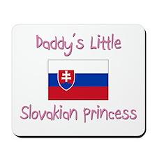 Daddy's little Slovakian Princess Mousepad
