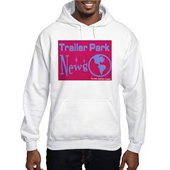 Trailer Park News Hoodie