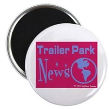 Trailer Park News Magnet