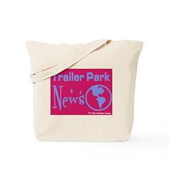 Trailer Park News Tote Bag