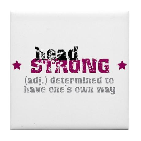 Strong Attitiude Tile Coaster