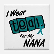 I Wear Teal For My Nana 8.2 Tile Coaster