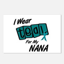 I Wear Teal For My Nana 8.2 Postcards (Package of