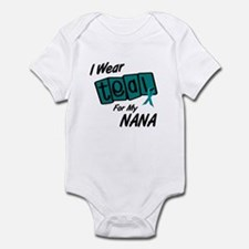 I Wear Teal For My Nana 8.2 Infant Bodysuit