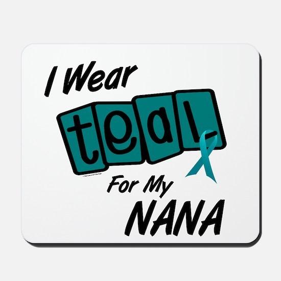 I Wear Teal For My Nana 8.2 Mousepad