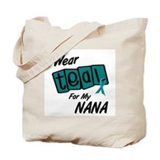 I Wear Teal For My Nana 8.2 Tote Bag