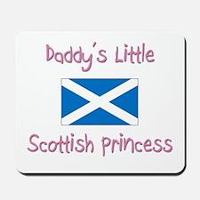Daddy's little Scottish Princess Mousepad