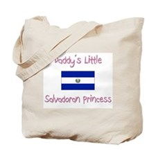 Daddy's little Salvadoran Princess Tote Bag