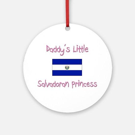 Daddy's little Salvadoran Princess Ornament (Round