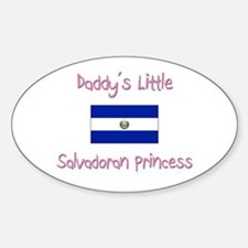 Daddy's little Salvadoran Princess Oval Decal