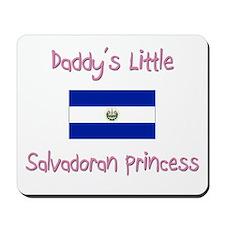 Daddy's little Salvadoran Princess Mousepad