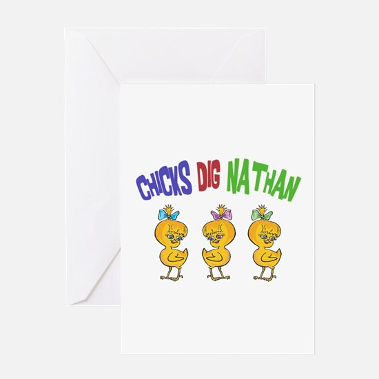 Chicks Dig Nathan Greeting Card