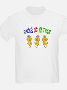 Chicks Dig Nathan T-Shirt