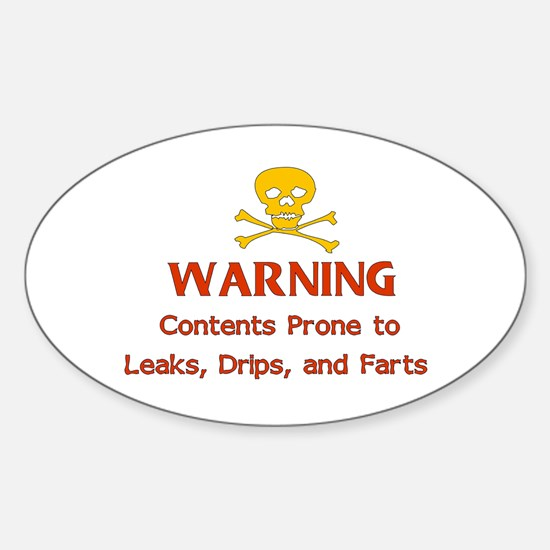 Leaks Drips Farts Oval Decal