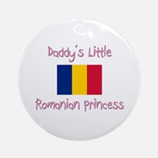 Daddy's little Romanian Princess Ornament (Round)