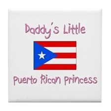 Daddy's little Puerto Rican Princess Tile Coaster