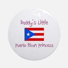 Daddy's little Puerto Rican Princess Ornament (Rou