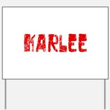 Karlee Faded (Red) Yard Sign