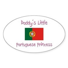 Daddy's little Portuguese Princess Oval Decal