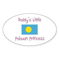 Daddy's little Palauan Princess Oval Decal