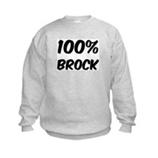 100 Percent Brock Sweatshirt