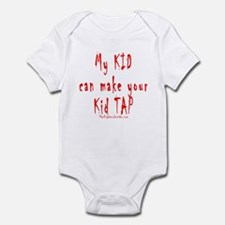 My KID can make your Kid TAP Infant Bodysuit