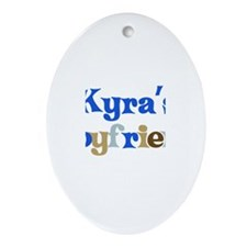 Kyra's Boyfriend Oval Ornament