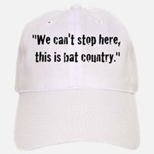 We can't stop here, this is b Baseball Baseball Cap