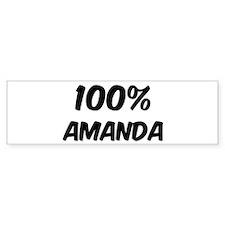 100 Percent Amanda Bumper Bumper Sticker