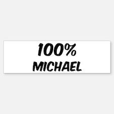 100 Percent Michael Bumper Bumper Bumper Sticker