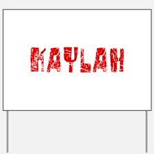 Kaylah Faded (Red) Yard Sign