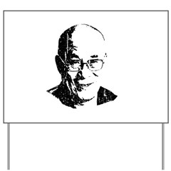 Dalai Lama Yard Sign