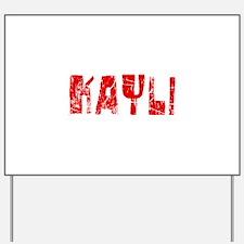 Kayli Faded (Red) Yard Sign