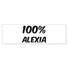 100 Percent Alexia Bumper Bumper Sticker
