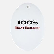 100 Percent Boat Builder Oval Ornament